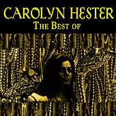The Best Of by Carolyn Hester