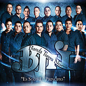 Play & Download Es Solo el Principio by Banda Tierra Nueva | Napster