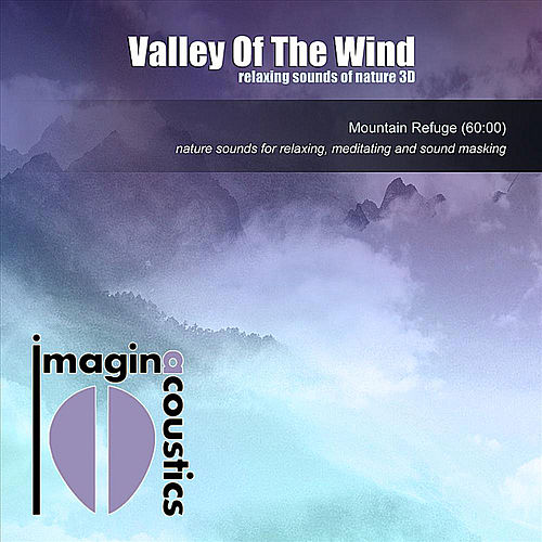 Valley of the Wind by Imaginacoustics