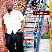 Don't Let Go by Leviticus