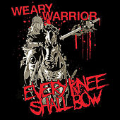 Weary Warrior by Every Knee Shall Bow