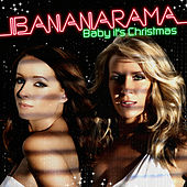 Baby It's Christmas The Remixes von Bananarama