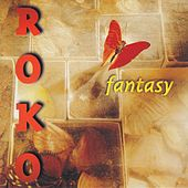 Fantasy by Roko