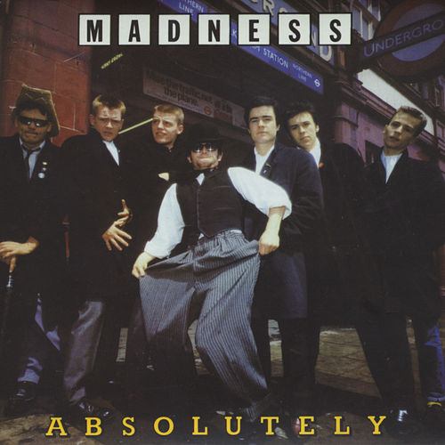 Play & Download Absolutely by Madness | Napster