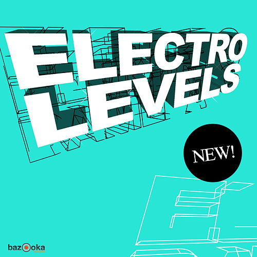 Play & Download Electro Levels by Various Artists | Napster