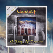 Play & Download Gallery of Dreams by Gandalf | Napster