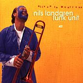 Live in Montreux by Nils Landgren Funk Unit