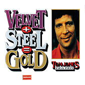 Velvet + Steel = Gold - Tom Jones 1964-1969 von Tom Jones