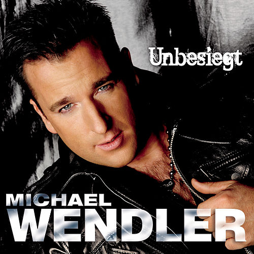 Play & Download Unbesiegt by Michael Wendler | Napster