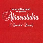 Abracadabra (Round n' Round) von Steve Miller Band