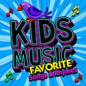 Kid's Music - Favorite Songs & Rhymes by Children's Music Ensemble