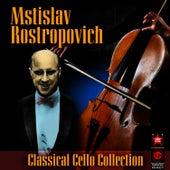Classical Cello Collection by Mstislav Rostropovich