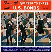 Rockmasters International Network Presents Dance 'Til Quarter to Three With U.S. Bonds by Gary U.S. Bonds