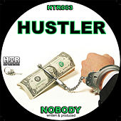 Hustler by Nobody