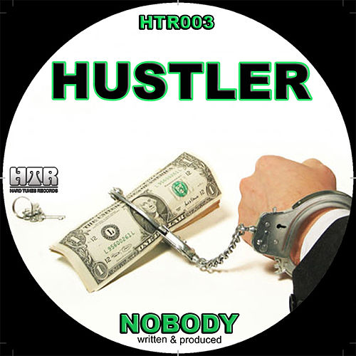 Play & Download Hustler by Nobody | Napster