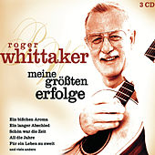 Play & Download Meine größten Erfolge by Roger Whittaker | Napster