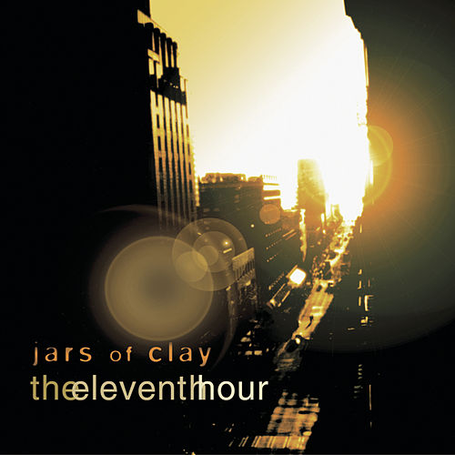 Play & Download The Eleventh Hour by Jars of Clay | Napster