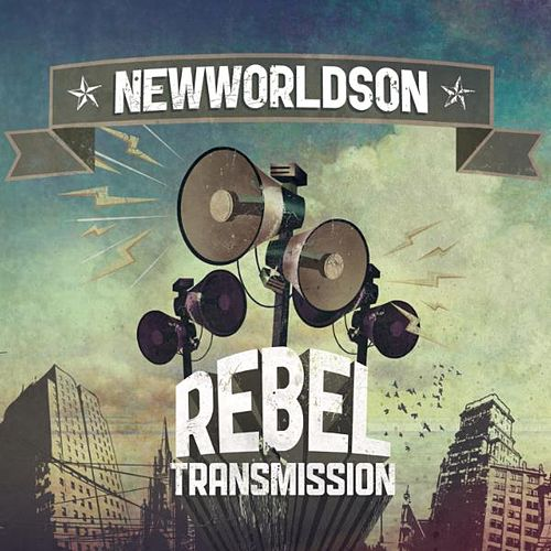 Rebel Transmission by Newworldson
