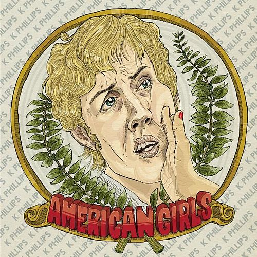 American Girls by K Phillips