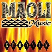 Play & Download Groovin by Maoli | Napster