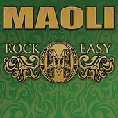 Rock Easy by Maoli