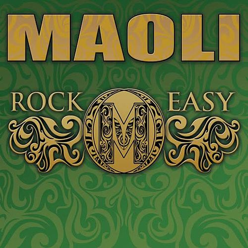 Play & Download Rock Easy by Maoli | Napster