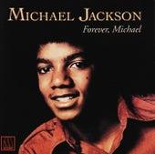 Forever Michael von Michael Jackson