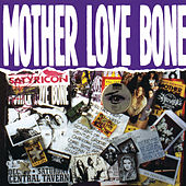 Mother Love Bone von Mother Love Bone