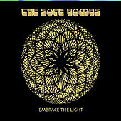 Play & Download Embrace the Light by The Soft Bombs | Napster