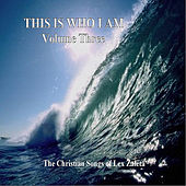 This Is Who I Am, Vol. 3 by Lex Zaleta