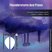 Play & Download Thunderstorm and Piano by Imaginacoustics | Napster