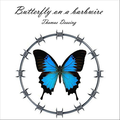 Butterfly On a Barbwire by Thomas Dessing