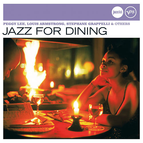 Jazz For Dining (Jazz Club) by Various Artists