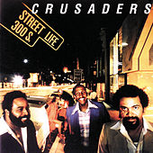 Street Life von The Crusaders