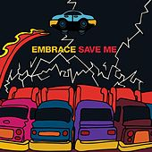 Play & Download Save Me by Embrace | Napster