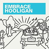 Play & Download Hooligan by Embrace | Napster