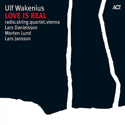 Play & Download Love Is Real by Ulf Wakenius | Napster