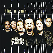Flip A Coin von The Kelly Family