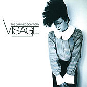 The Damned Don't Cry by Visage