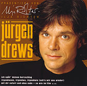 Mit Dir sofort und ohne Ende von Jürgen Drews