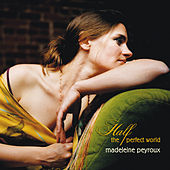 Half The Perfect World by Madeleine Peyroux