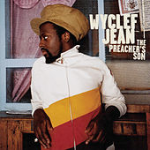 The Preacher's Son by Wyclef Jean