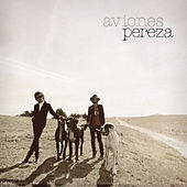 Play & Download Aviones by Pereza | Napster