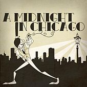 Play & Download A Midnight in Chicago by A Midnight In Chicago | Napster
