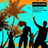 Play & Download Feeling The Beat by HEAVENS | Napster