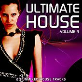 Ultimate House Vol 4 by Various Artists