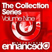 Play & Download Enhanced Recordings - The Collection Series Volume Nine by Various Artists | Napster