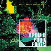Play & Download Gettin' High On Your Own Supply by Apollo 440 | Napster