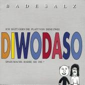 Play & Download Diwodaso by Badesalz | Napster