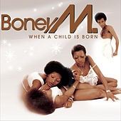 A Child Is Born by Boney M